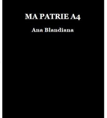 Ma patrie A4, le confessionnal poétique d'Ana Blandiana