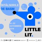 LittleLIT – Întâlnirile De Basm, 14-22 octombrie 2019