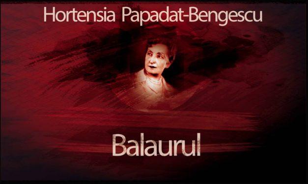 Hortensia Papadat-Bengescu- prozatoare, romancieră și nuvelistă din epoca interbelică