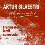 """ARTUR SILVESTRI – CARTEA """"FRUMUSEŢEA LUMII CUNOSCUTE"""""""